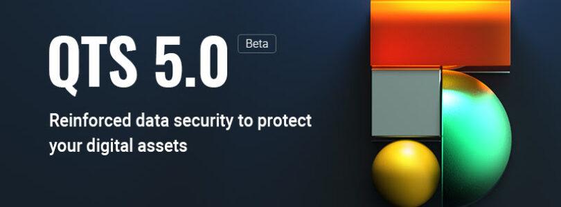 NP: QNAP lanza la beta de QTS 5.0 con kernel actualizado, seguridad mejorada y predicción de fallos de unidad mediante IA Únase al programa beta hoy mismo para probar sus funciones inteligentes